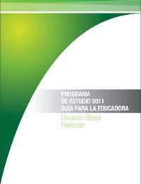 Programa de estudio 2011.Guía para la Educadora