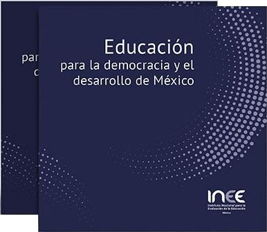 Educación para la democracia y le desarrollo de México